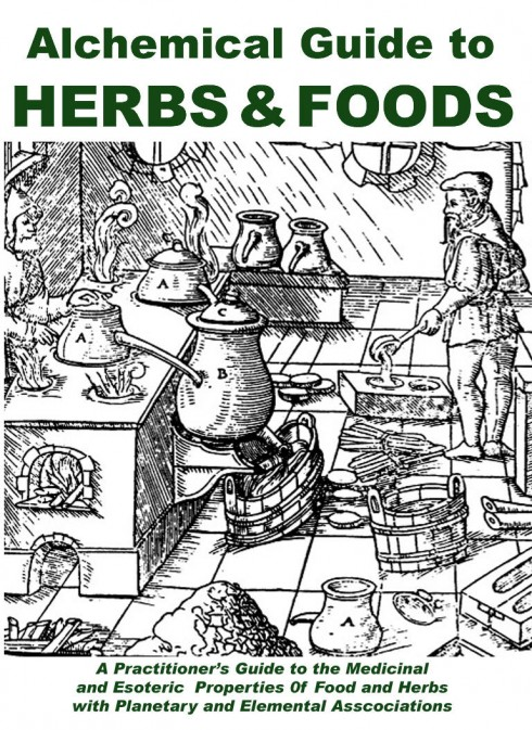Alchemical Guide to Herbs & Foods