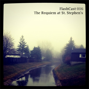 FC016 - The Requiem at St. Stephen's