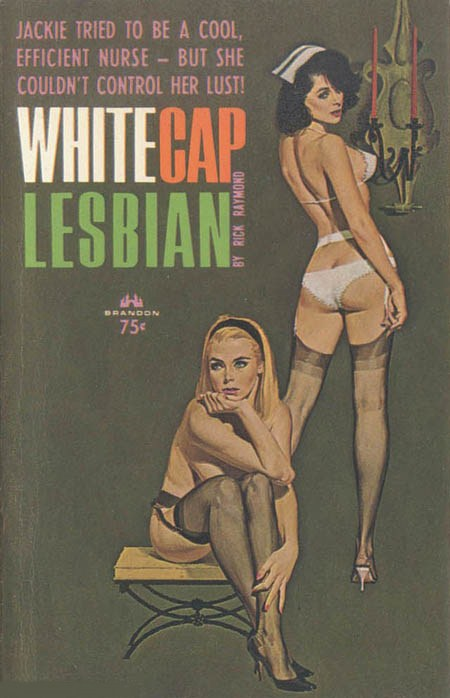 White Cap Lesbian by Brandon House, originally published in 1965