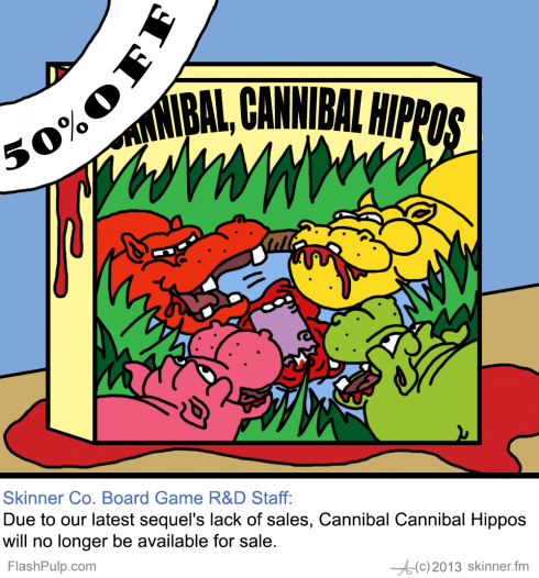 Skinner Co. #53: The Tragically Hippo