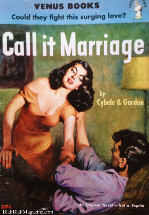 Call it Marriage by Gail Jordan