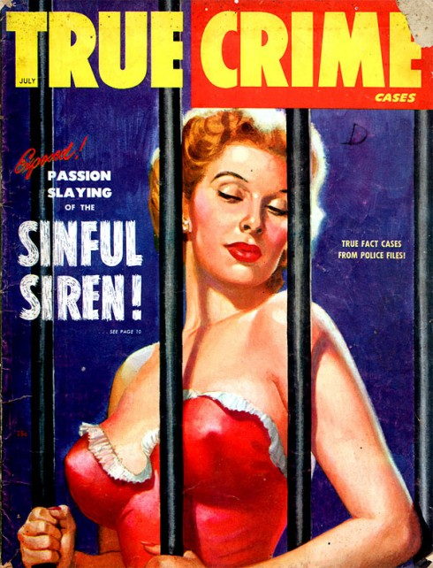 True Crime Cases Magazine July 1949 - Prison Pulp Magazine Cover