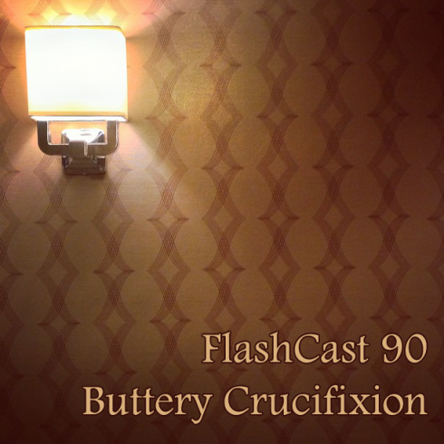 FC90 - Buttery Crucifixion