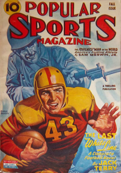Popular Sports, Fall 1943 - because it's impossible to find soccer on a pulp cover