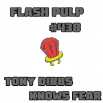 FP438 - Tony Dibbs Knows Fears