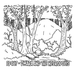 Dmara and the Necropolis