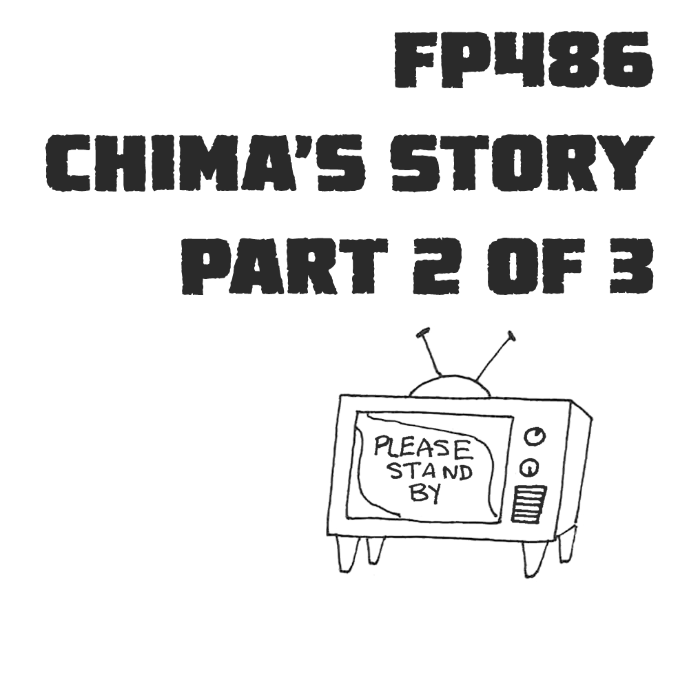 Ruby Departed: Chima's Story, Part 2 of 3