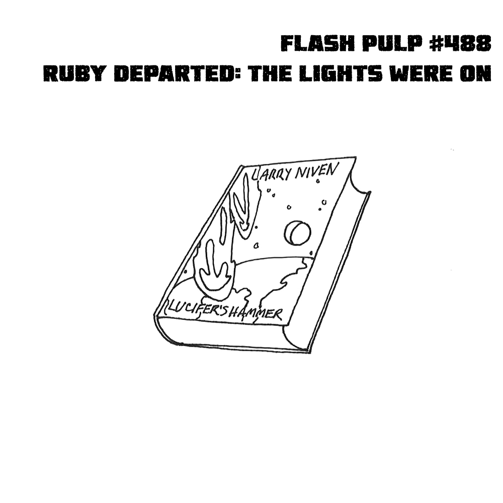 FP488 – Ruby Departed: The Lights Were On