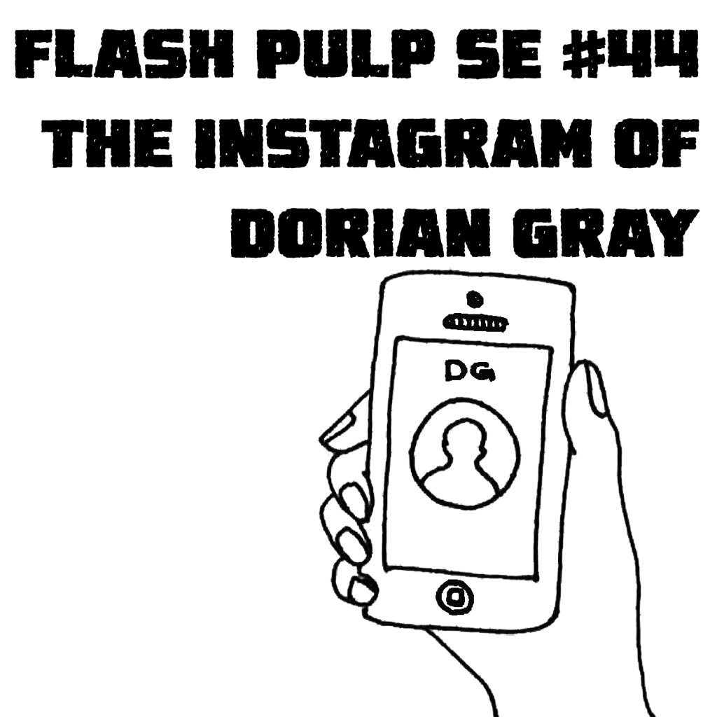 FPSE44 - The Instagram of Dorian Gray