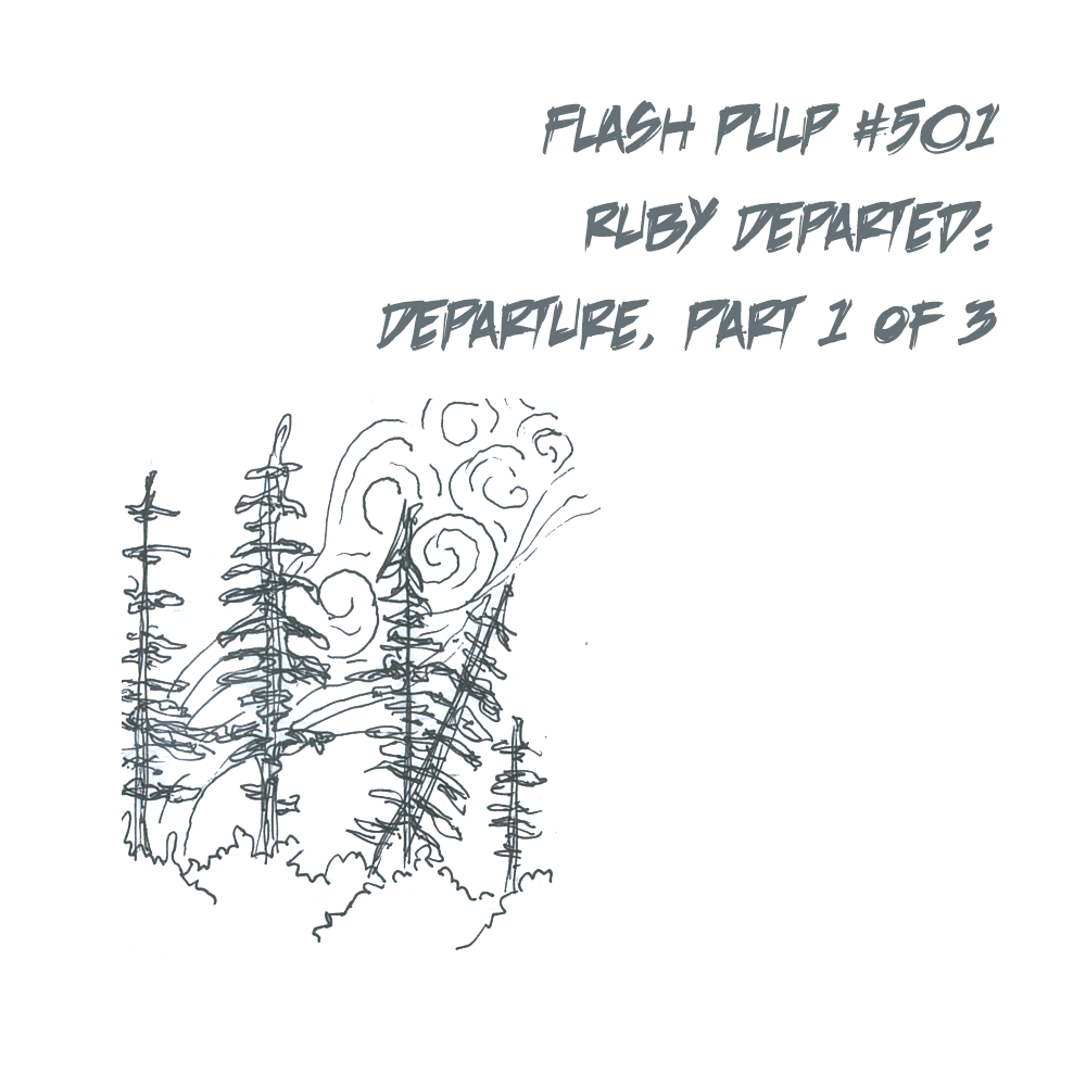 FP501 - Ruby Departed: Departure, Part 2 of 6