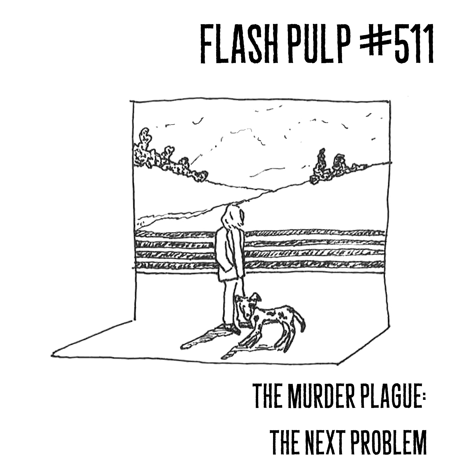 FP511 – The Murder Plague: The Next Problem
