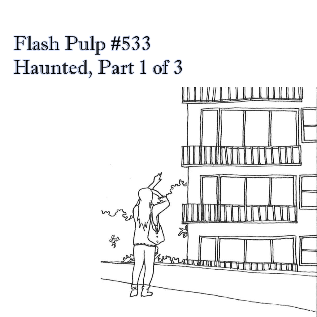 FP533 - Haunted, Part 1 of 3